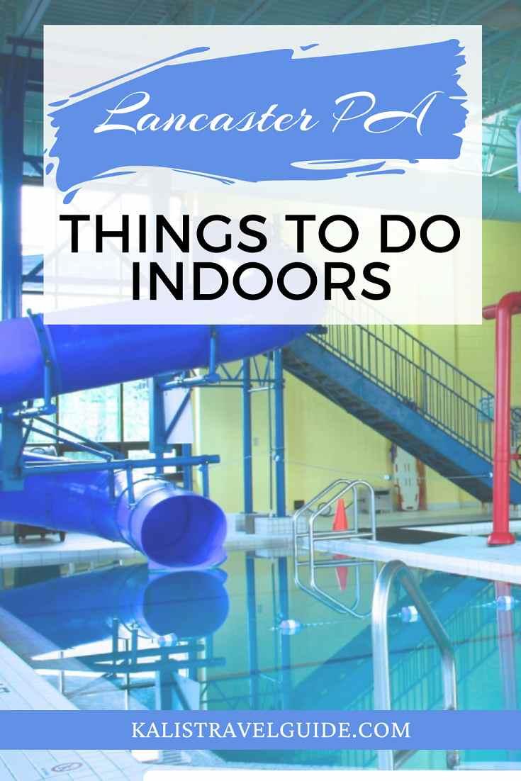 Indoor activities Lancaster, PA