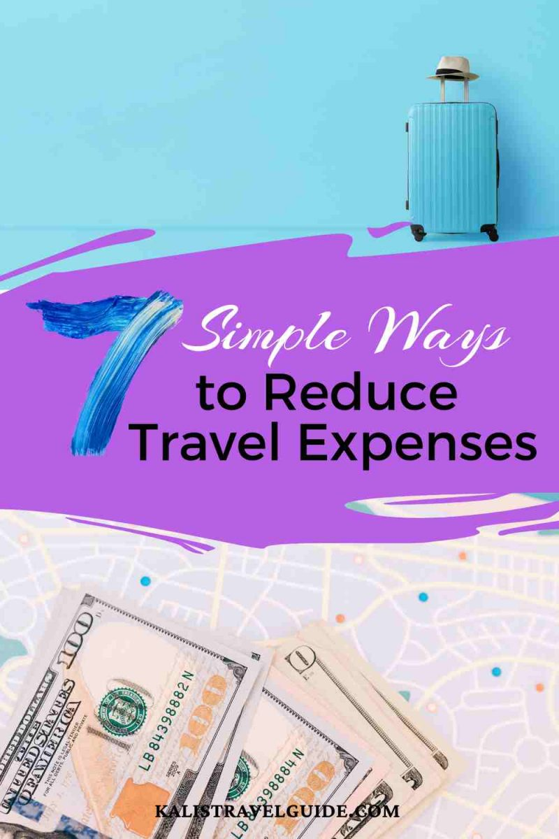 7 simple Ways to Reduce Travel Costs