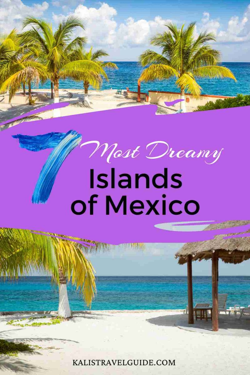 Islands in Mexico to visit,