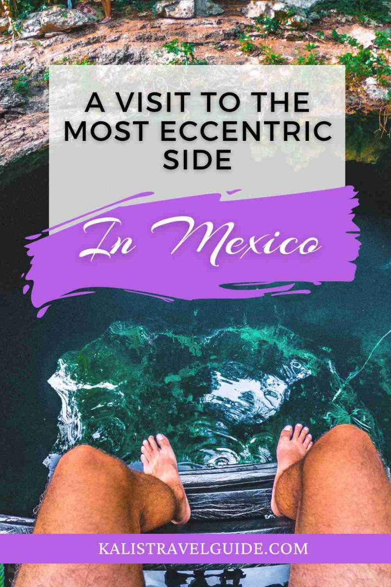 Uniquie places to visit in Mexico