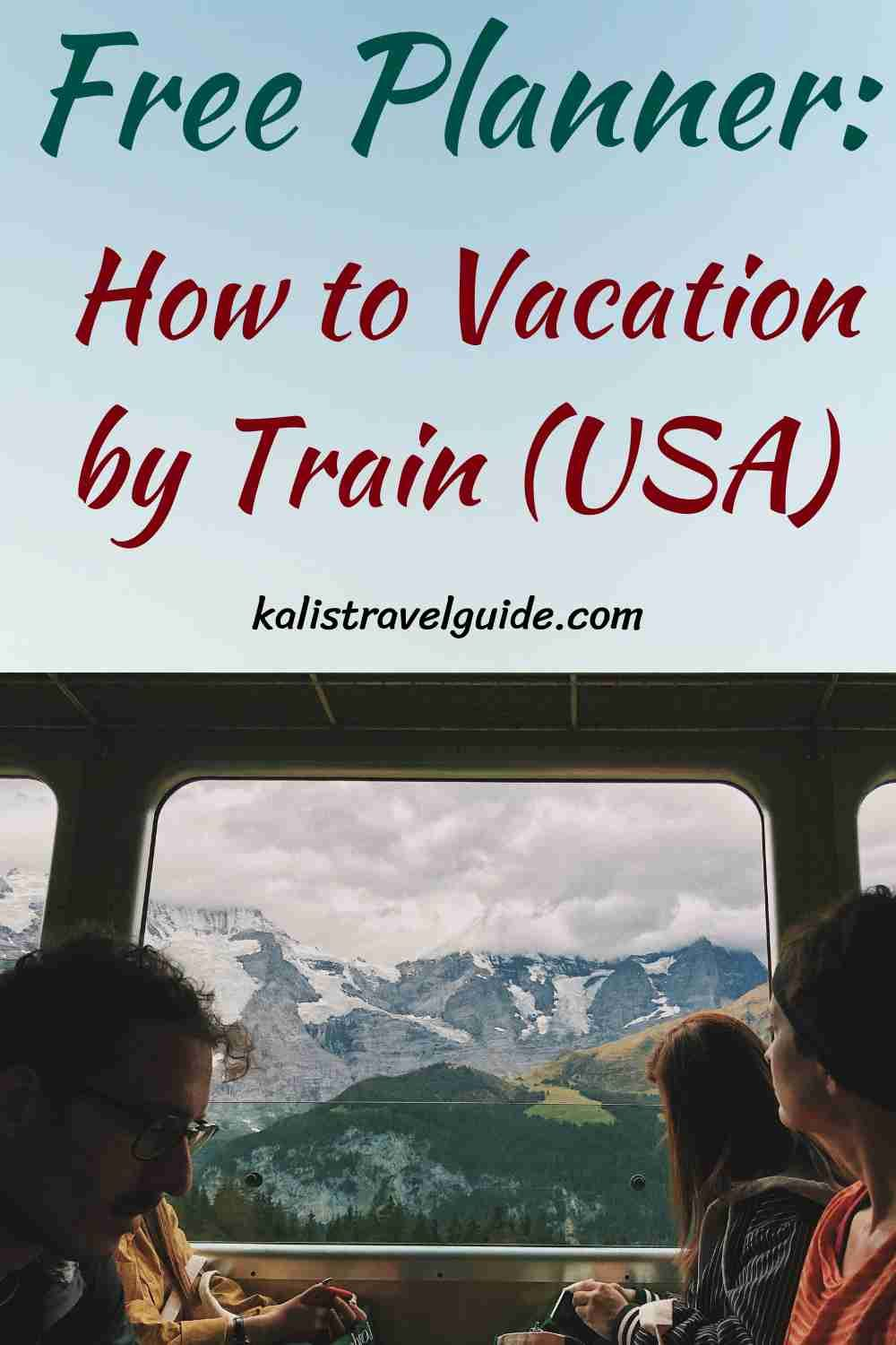 vacation by Train