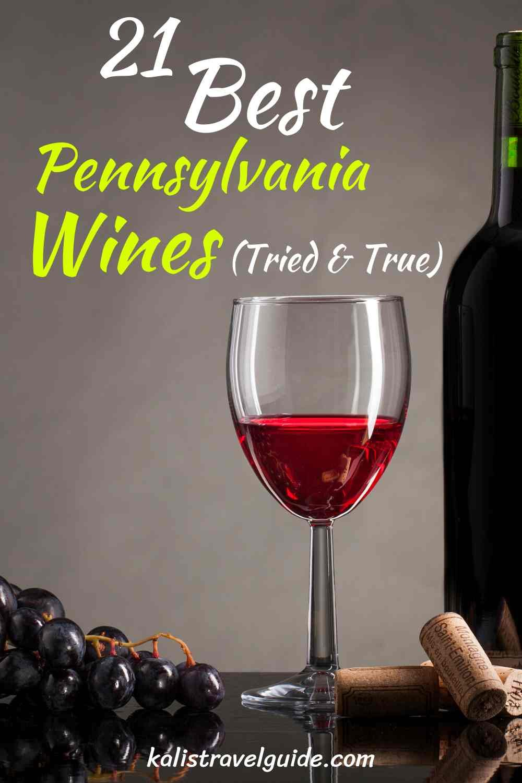 Best Pennsylvania wines