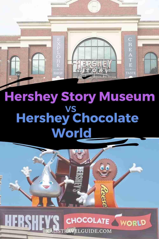 Hershey Story Museum vs Hershey Chocolate World